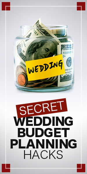 secret wedding hacks